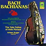 Bach Bachianas / Arleen Aug�r, The Yale Cellos of Aldo Parisot