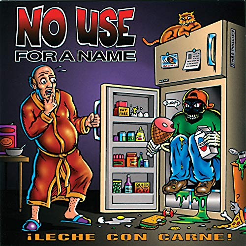No Use For A Name - !Leche con carne! - Zortam Music