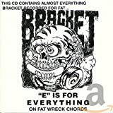 Pochette de l'album pour E is for Everything on Fat Wreck Chord