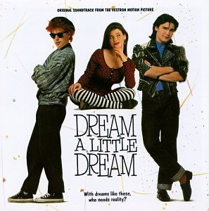 Dream A Little Dream soundtrack
