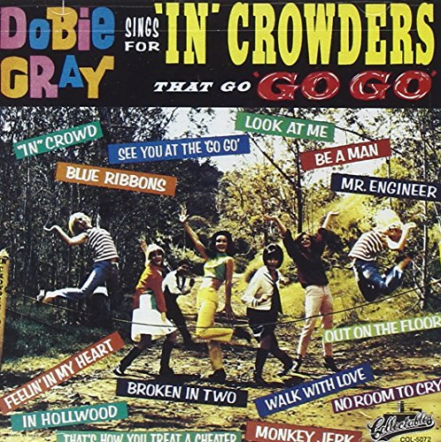 Dobie Gray Sings for 'In' Crowders That 'Go Go'