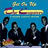 And Get Away - The Esquires