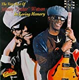 "Pochette de l'album pour The Very Best of Johnny ""Guitar"" Watson: In Loving Memory"
