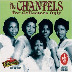 The Chantels For Collectors Only