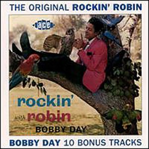 CD-Cover: Bobby Day - The Original Rockin' Robin