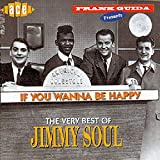 Copertina di If You Wanna Be Happy... The Very Best of Jimmy Soul