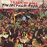 Frank Zappa Tinsel Town Rebellion lyrics