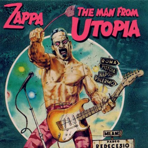 Frank Zappa - The Man From Utopia - Zortam Music