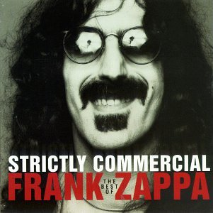 Frank Zappa - Strictly Commercial (Best Of) - Zortam Music