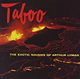 Capa de Taboo: The Exotic Sounds of Arthur Lyman
