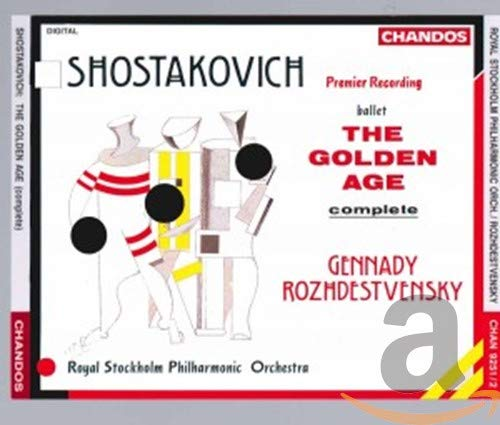 Shostakovich: The Golden Age (l'Âge d'or)