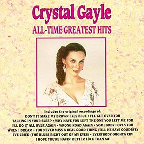 Crystal Gayle - All-Time Greatest Hits