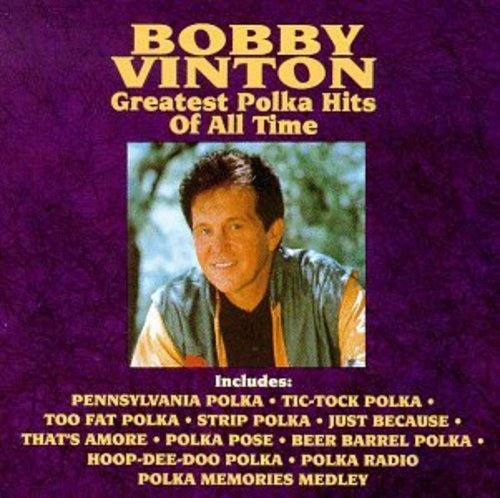 Bobby Vinton - Greatest Polka Hits of All Tim