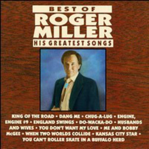 The Best of Roger Miller: His Greatest Songs