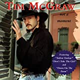 Tim McGraw Not a Moment Too Soon Album Lyrics