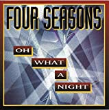 album Oh What a Night by The Four Seasons