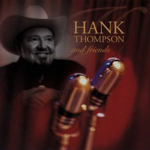 Hank Thompson and Friends