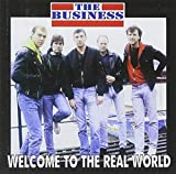 The Business - Welcome to the Real World album artwork