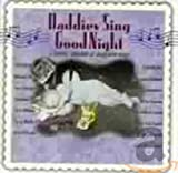 Cubierta del álbum de Daddies Sing Goodnight: A Fathers' Collection of Sleepytime Songs