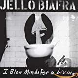 Cubierta del álbum de I Blow Minds for a Living (disc 1)