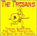 Capa do álbum Trojan Warriors: For Your Protection, The Best of the Trojans