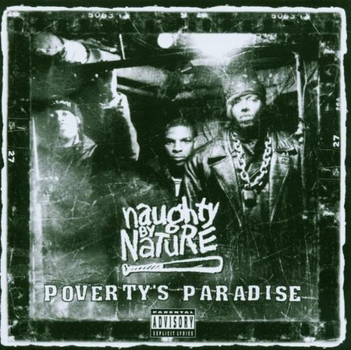 Naughty By Nature - Poverty Paradise