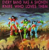 Skivomslag för Every Band Has a Shonen Knife Who Loves Them