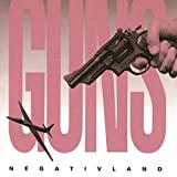 Negativland Guns Album Lyrics