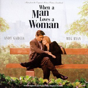 Songs from film when a man loves a woman