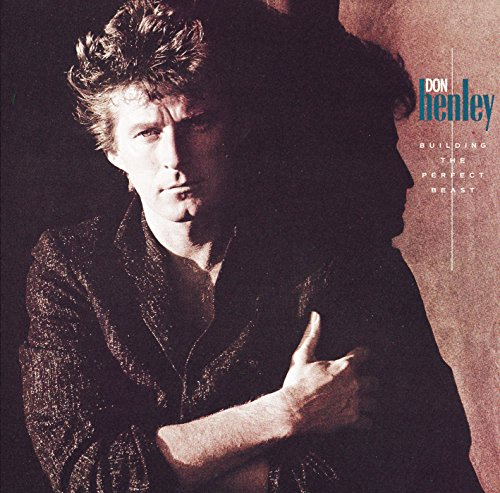 Don Henley - Building the Perfect Beast - Zortam Music