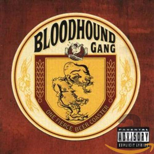 The Bloodhound Gang - One Fierce Beer Coaster - Zortam Music