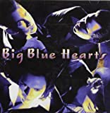Big Blue Hearts - Big Blue Hearts Album