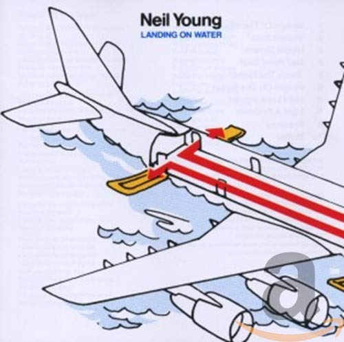 Neil Young - Landing On Water - Zortam Music