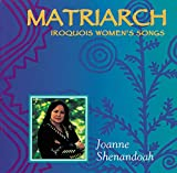 Album cover for Matriarch: Iroquois Womens Songs