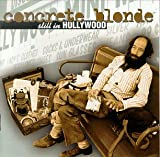 concrete blonde - still in hollywood
