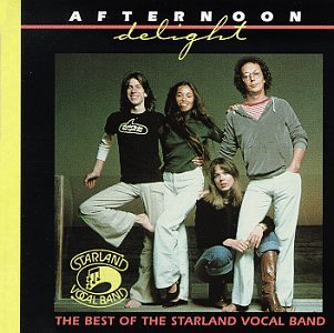 Afternoon Delight: The Best of the Starland Vocal Band
