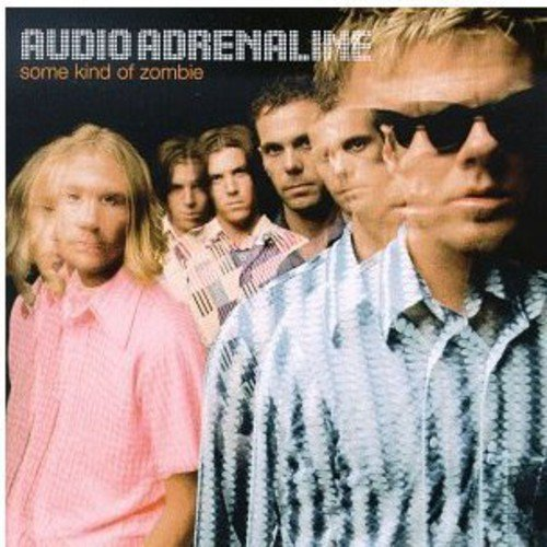 /audio-adrenaline/some-kind-of-zombie
