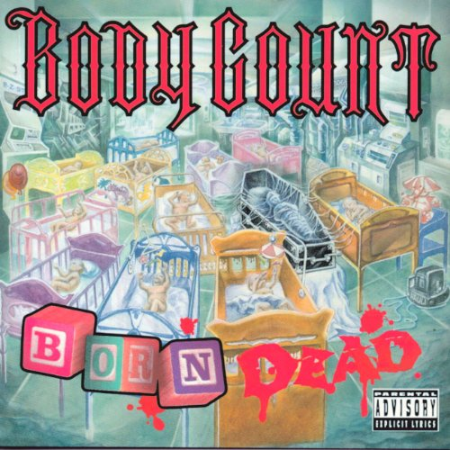 Body Count - Born Dead - Zortam Music
