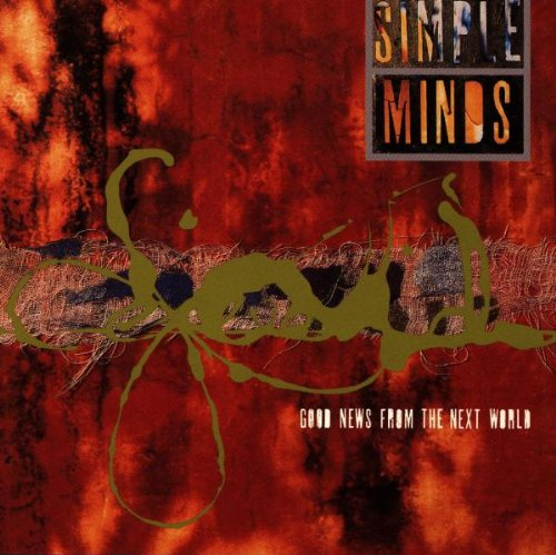 Simple Minds - Good News From The Next World - Zortam Music