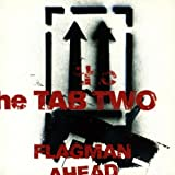 Tab Two - Flagman Ahead