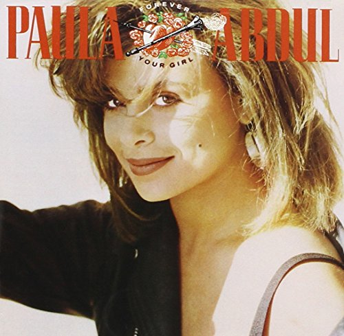 Paula Abdul - Forever Your Girl Lyrics - Zortam Music