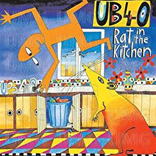 Ub40 - Rat in the Kitchen - Zortam Music