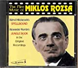 The Film Music Of Miklos Rozsa : The Jungle Book, Spellbound