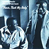 Count Basie with Oscar Peterson - Yessir, That's My Baby