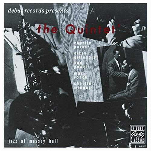 The Quintet: Jazz at Massey Hall, Remastered