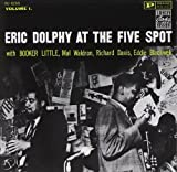 Eric Dolphy - Eric Dolphy at the Five Spot, Vol. 1