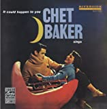 "Read ""It Could Happen To You: Chet Baker Sings"""