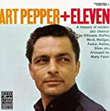 Art Pepper: Art Pepper + Eleven: Modern Jazz Classics