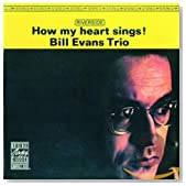 How My Heart Sings! / Bill Evans Trio
