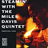 Miles Davis: Steamin' With the Miles Davis Quintet (Remastered)